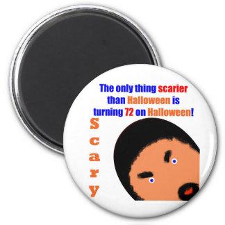 72 Scary Birthday Fridge Magnet