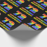 [ Thumbnail: 72nd Birthday: Bold, Fun, Simple, Rainbow 72 Wrapping Paper ]