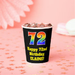 [ Thumbnail: 72nd Birthday: Colorful, Fun, Exciting, Rainbow 72 ]