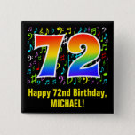 [ Thumbnail: 72nd Birthday: Colorful Music Symbols, Rainbow 72 Button ]