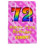 [ Thumbnail: 72nd Birthday: Fun Pink Hearts Stripes; Rainbow 72 Gift Bag ]