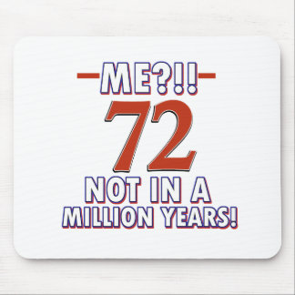 72nd birthday gifts mouse pad