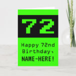 "[ Thumbnail: 72nd Birthday: Nerdy / Geeky Style ""72"" and Name Card ]"