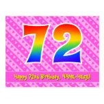 [ Thumbnail: 72nd Birthday: Pink Stripes & Hearts, Rainbow 72 Postcard ]