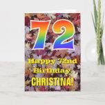 "[ Thumbnail: 72nd Birthday; Rustic Autumn Leaves; Rainbow ""72"" Card ]"