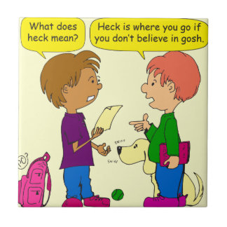 732 What does heck mean cartoon Tile