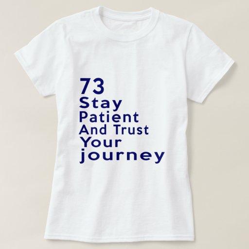 73 Birthday Designs T-shirt