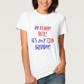 73 Bloody Hell Tee Shirt