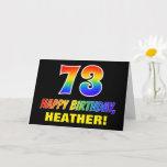 [ Thumbnail: 73rd Birthday: Bold, Fun, Simple, Rainbow 73 Card ]