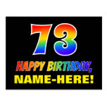 [ Thumbnail: 73rd Birthday: Bold, Fun, Simple, Rainbow 73 Postcard ]