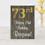 [ Thumbnail: 73rd Birthday: Elegant Faux Gold Look #, Faux Wood Card ]