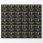 [ Thumbnail: 73rd Birthday: Elegant Luxurious Faux Gold Look # Wrapping Paper ]