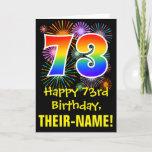 [ Thumbnail: 73rd Birthday: Fun Fireworks Pattern + Rainbow 73 Card ]