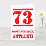 [ Thumbnail: 73rd Birthday: Fun, Red Rubber Stamp Inspired Look Card ]