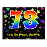 [ Thumbnail: 73rd Birthday: Fun Stars Pattern, Rainbow 73, Name Postcard ]