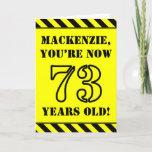 [ Thumbnail: 73rd Birthday: Fun Stencil Style Text, Custom Name Card ]