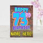 [ Thumbnail: 73rd Birthday - Fun, Urban Graffiti Inspired Look  Card ]