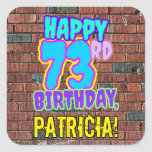 [ Thumbnail: 73rd Birthday – Fun, Urban Graffiti Inspired Look Sticker ]