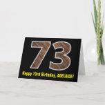 "[ Thumbnail: 73rd Birthday: Name + Faux Wood Grain Pattern ""73"" Card ]"