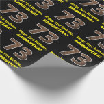 """[ Thumbnail: 73rd Birthday: Name & Faux Wood Grain Pattern """"73"""" Wrapping Paper ]"""