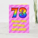 [ Thumbnail: 73rd Birthday: Pink Stripes & Hearts, Rainbow # 73 Card ]