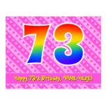 [ Thumbnail: 73rd Birthday: Pink Stripes & Hearts, Rainbow 73 Postcard ]