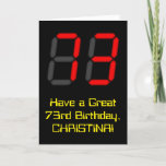 "[ Thumbnail: 73rd Birthday: Red Digital Clock Style ""73"" + Name Card ]"