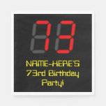 "[ Thumbnail: 73rd Birthday: Red Digital Clock Style ""73"" + Name Napkins ]"