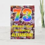 "[ Thumbnail: 73rd Birthday; Rustic Autumn Leaves; Rainbow ""73"" Card ]"