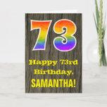 "[ Thumbnail: 73rd Birthday: Rustic Faux Wood Look, Rainbow ""73"" Card ]"