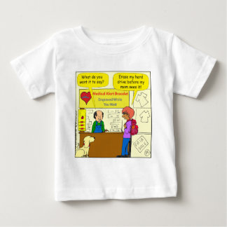 744 Medical alert erase my hard drive cartoon Baby T-Shirt