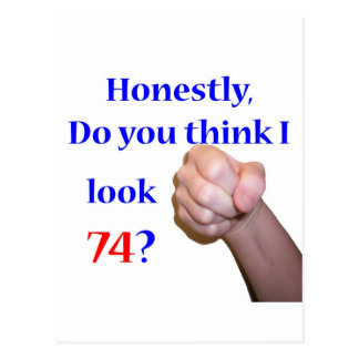 74 Do I Look 74? Postcard