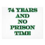 74 No prison time Invites
