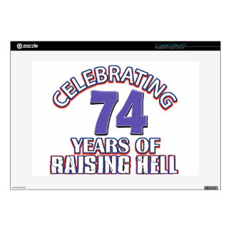 74 years of raising hell skin for laptop