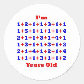 74 Years old! Classic Round Sticker