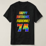 [ Thumbnail: 74th Birthday — Bold, Fun, Rainbow 74, Custom Name T-Shirt ]