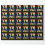 [ Thumbnail: 74th Birthday: Bold, Fun, Simple, Rainbow 74 Wrapping Paper ]