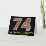 "[ Thumbnail: 74th Birthday - Brick Wall Pattern ""74"" W/ Name Card ]"