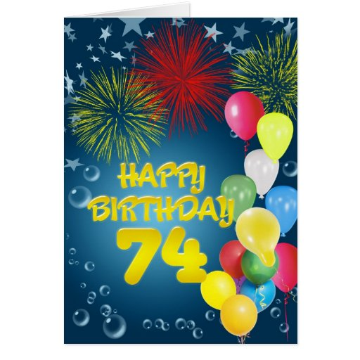 74th Birthday Card With Fireworks And Balloons