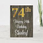 [ Thumbnail: 74th Birthday: Elegant Faux Gold Look #, Faux Wood Card ]