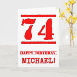 [ Thumbnail: 74th Birthday: Fun, Red Rubber Stamp Inspired Look Card ]