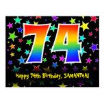 [ Thumbnail: 74th Birthday: Fun Stars Pattern, Rainbow 74, Name Postcard ]
