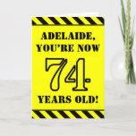 [ Thumbnail: 74th Birthday: Fun Stencil Style Text, Custom Name Card ]