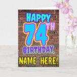 [ Thumbnail: 74th Birthday - Fun, Urban Graffiti Inspired Look Card ]