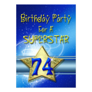 74th Birthday party Invitation for a Superstar.