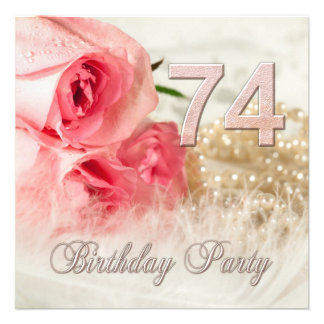74th Birthday party invitation, roses and pearls