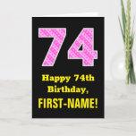 "[ Thumbnail: 74th Birthday: Pink Stripes and Hearts ""74"" + Name Card ]"
