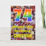 "[ Thumbnail: 74th Birthday; Rustic Autumn Leaves; Rainbow ""74"" Card ]"