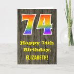 "[ Thumbnail: 74th Birthday: Rustic Faux Wood Look, Rainbow ""74"" Card ]"