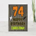 [ Thumbnail: 74th Birthday: Spooky Halloween Theme, Custom Name Card ]